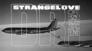 3 Dr. Strangelove 1.8.2021.jpg